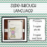 Slide-Through Language