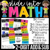 Slide into Math:  2 Digit Addition and Subtraction With Re