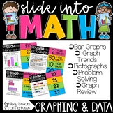Slide into Math:  Graphing and Data