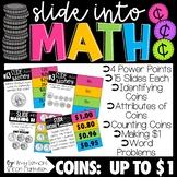 Slide into Math:  Money Power Points