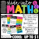 Word Problems for Money Up to One Dollar: Slide into Math