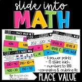 Slide into Math:  Place Value Power Points