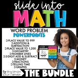 Slide into Math:  The BUNDLE of Word Problem PowerPoints