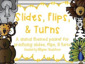 Slides, Flips, & Turns Activity Packet