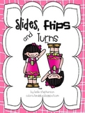 Slides, Flips and Turns - A Geometric Activity