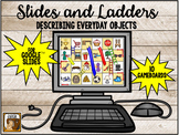 Slides and Ladders:  Describing Everyday Objects (Google Slides Game)