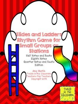 Slides and Ladders: Rhythm Reading  Game Half, Quarter, Ei