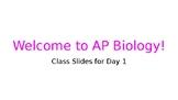 Slides for Day 1 of AP Biology