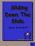 Sliding Down a Slide Digital Social Book