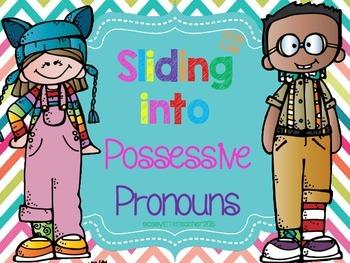 Sliding Into Possessive Pronouns