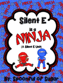 Slient E is a Ninja! (A Silent E Unit)