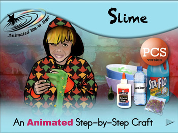 Slime - Animated Step-by-Step Craft - PCS