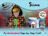 Slime - Animated Step-by-Step Craft - Regular