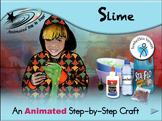 Slime - Animated Step-by-Step Craft - SymbolStix
