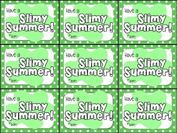 Slime End of Year Gift Tag-Have a Slimy Summer!