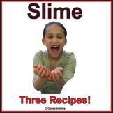 Slime Recipes
