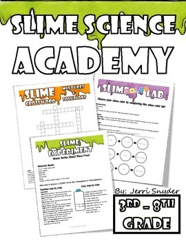 Slime Science Academy *Mixtures and Solutions*