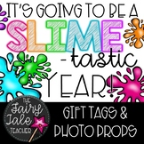 Slime Student Gift Tags & Photo Props