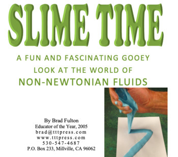 Slime Time: A Fun and Fascinating Look at the World of Non-Newtonian Fluids