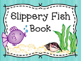 Slippery Fish Book