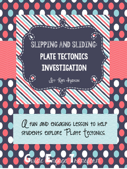 Slipping and Sliding: A Plate Tectonics Investigation