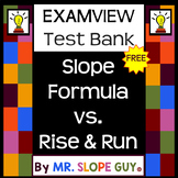 Slope: Formula vs Rise & Run Test Bank BNK for ExamView