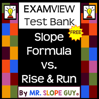 slope formula vs rise run test bank bnk for examview schoology slope formula vs rise run test bank