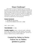 Slope Challenge!
