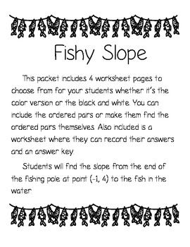 "Slope ""Fishy Slope"""