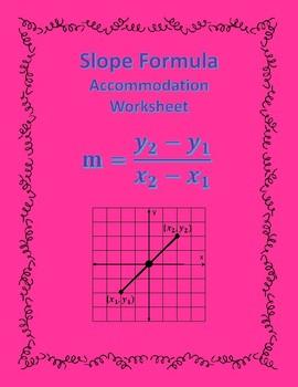 Slope: Formula Accommodations Template