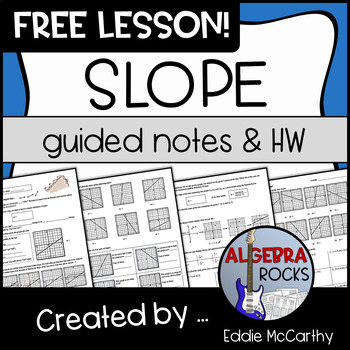 Slope Guided Notes and Homework - FREE