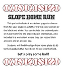 Slope Home-Run