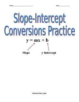 Slope-Intercept Conversions Practice