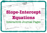 Slope-Intercept Equations (FIVE Interactive Journal Pages)