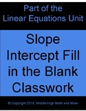 Slope-Intercept Fill in the Blank Activity