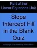 Slope-Intercept Fill in the Blank Quiz