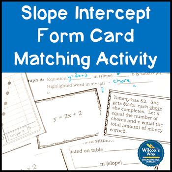 Slope Intercept Form Card Matching Activity