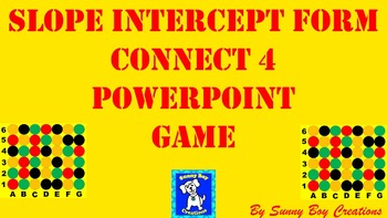 Slope Intercept Form Connect 4 Powerpoint Game