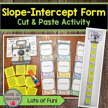 Slope-Intercept Form Cut & Paste Activity