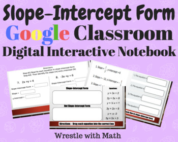 Slope-Intercept Form – Digital Interactive Notebook – Ideal for Google Classroom