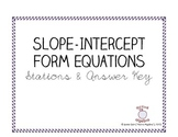 Slope Intercept Form Equation Stations