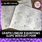 Slope Intercept Form - Graphing Linear Equations