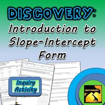 Slope-Intercept Form Inquiry Activity