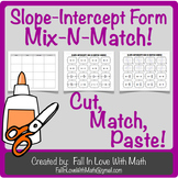 Slope Intercept Form Mix-N-Match!