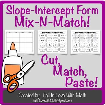 Slope Intercept Form Mix-N-Match!