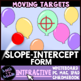 Slope-Intercept Form Moving Targets Interactive Review Game