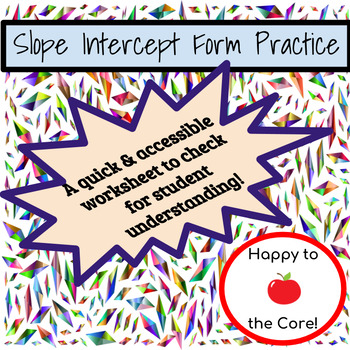 Slope Intercept Form Practice