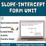 Slope Intercept Form Unit