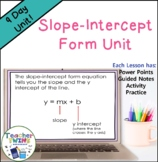 Slope Intercept Form Unit