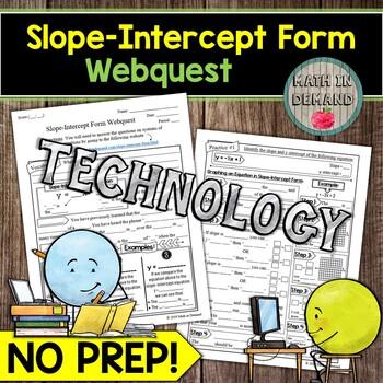 Slope-Intercept Form Webquest